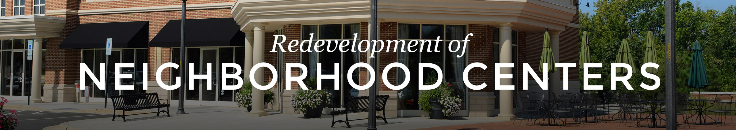 Redevelopment of Neighborhood Centers