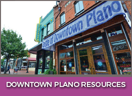 Downtown Plano Resources
