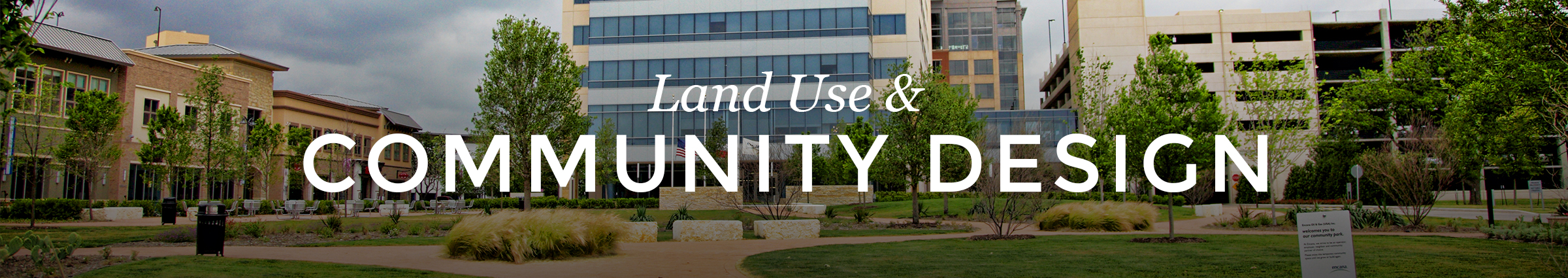 Land Use Community Design