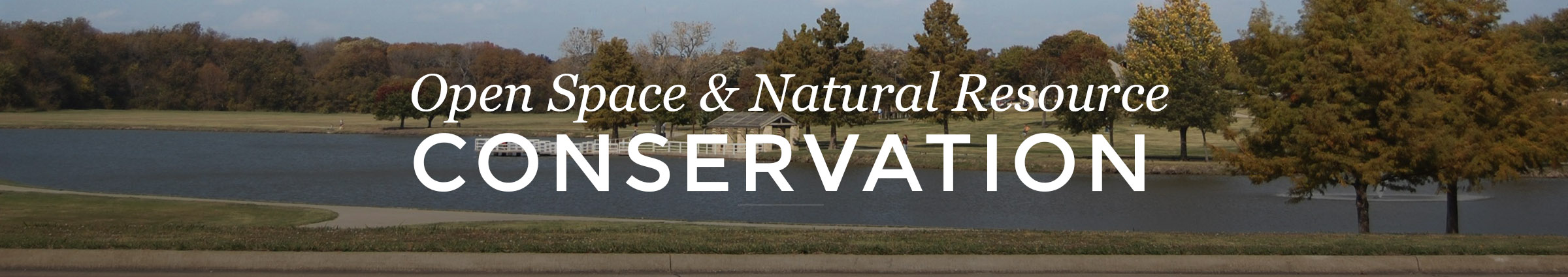 Open Space and Natural Resource Conservation
